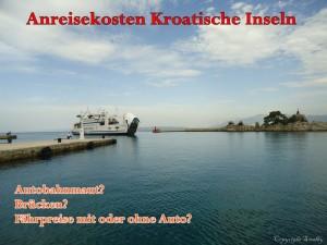 Anreisekosten Kroatiche Inseln